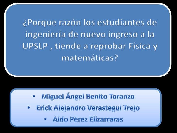 Territorio:Universidad Politécnica de San Luis PotosíTemporalidad:Febrero de 2012 a 1er semana de Mayo 2012Objeto de estud...