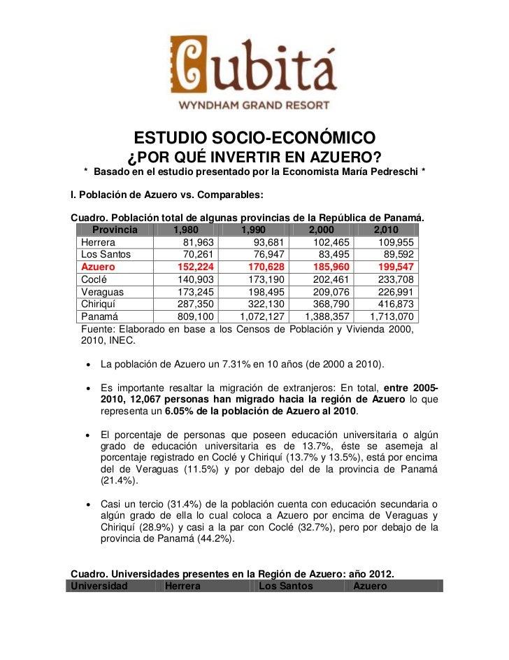 ESTUDIO SOCIO-ECONÓMICO            ¿POR QUÉ INVERTIR EN AZUERO?  * Basado en el estudio presentado por la Economista María...