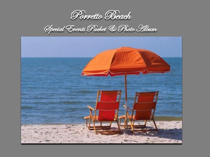 Porretto BeachSpecial Events Packet & Photo Album