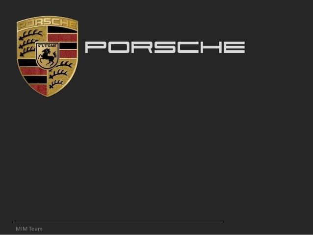 PORSCHE MIM Team
