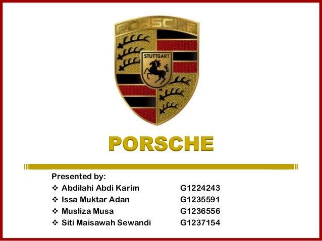 PORSCHE Case Presentation