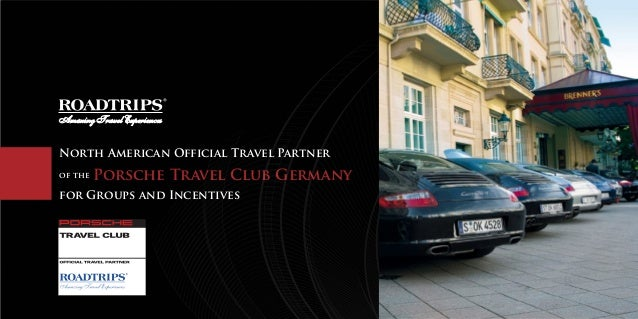 Amazing Travel ExperiencesNorth American Official Travel Partnerof the   Porsche Travel Club Germanyfor Groups and Incenti...