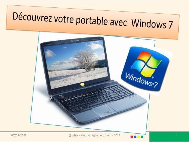Découvrez votre portable avec Windows