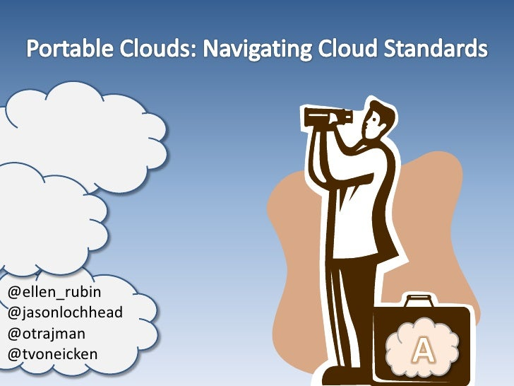 Portable clouds navigating cloud standards