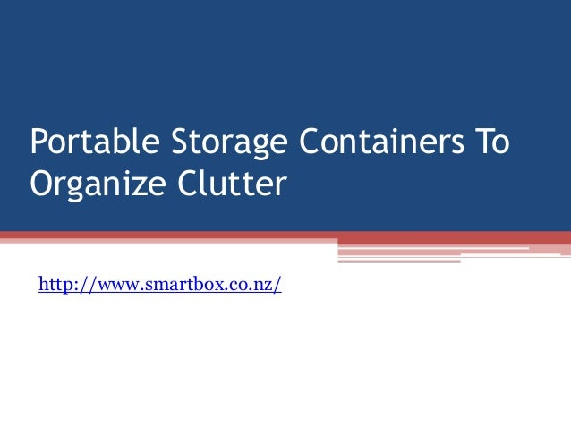 Portable Storage Containers ToOrganize Clutterhttp://www.smartbox.co.nz/