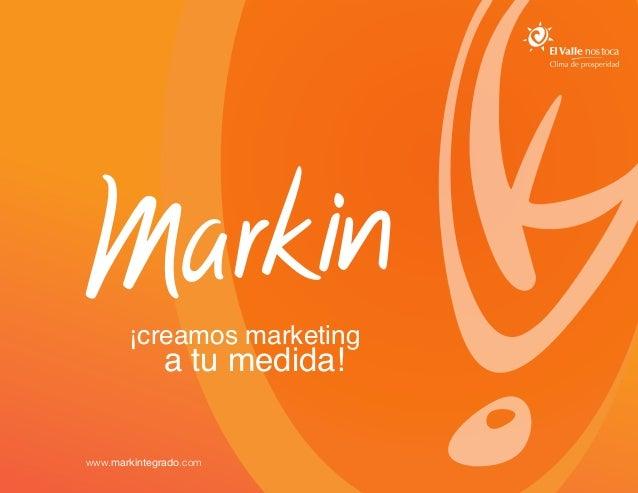 ¡creamos marketing              a tu medida!www.markintegrado.com