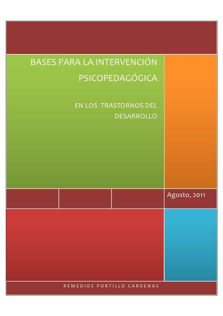 BASES PARA LA INTERVENCIÓN          PSICOPEDAGÓGICA         EN LOS TRASTORNOS DEL                   DESARROLLO            ...