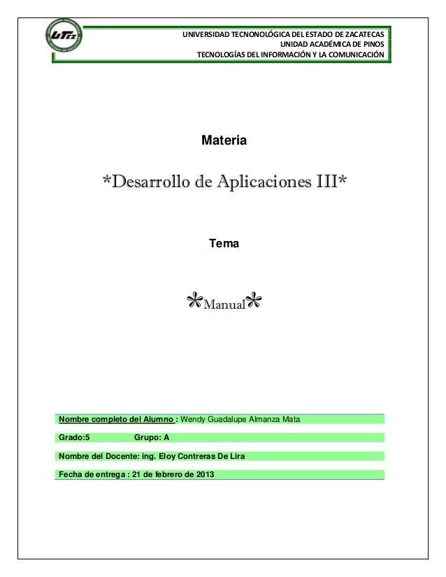 UNIVERSIDAD TECNONOLÓGICA DEL ESTADO DE ZACATECAS                                                       UNIDAD ACADÉMICA D...