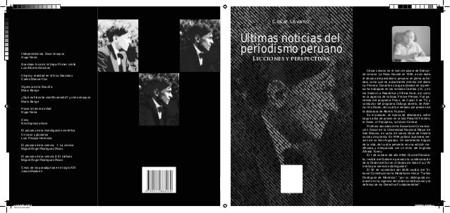 César Lévano Independencias. Doce ensayos Hugo Neira  ¿Qué es filosofar científicamente? y otros ensayos Mario Bunge Hacia l...
