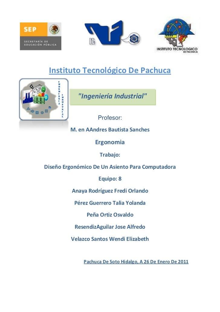 """4228465-325755-396240-1295401828800-200025<br />-394335501650Instituto Tecnológico De Pachuca<br />""""Ingeniería Industrial""""..."""