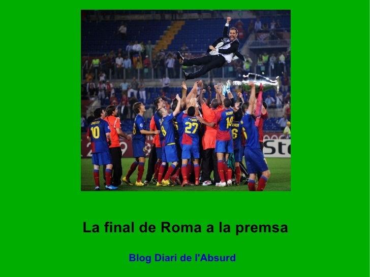 La Copa d'Europa del Barça a la premsa