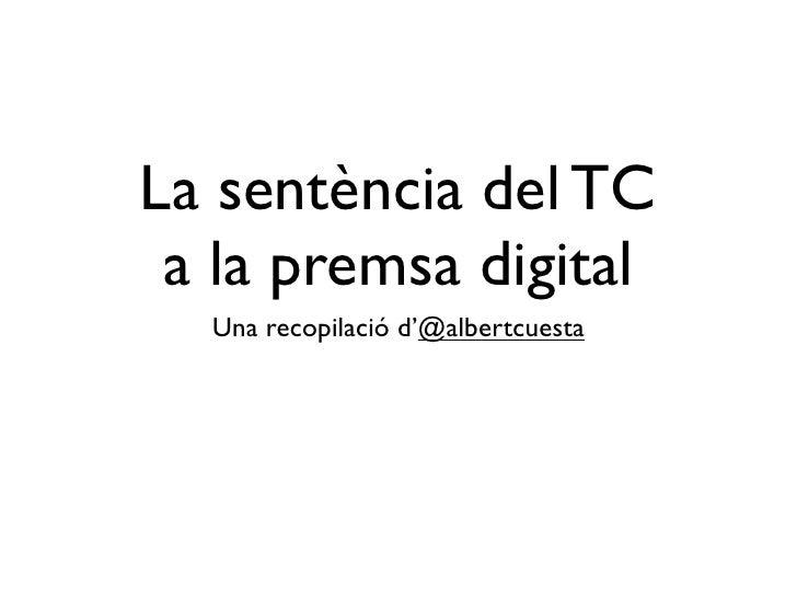 La sentència del TC  a la premsa digital   Una recopilació d'@albertcuesta