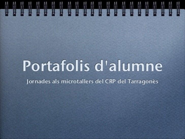 Portafolis dalumneJornades als microtallers del CRP del Tarragonès