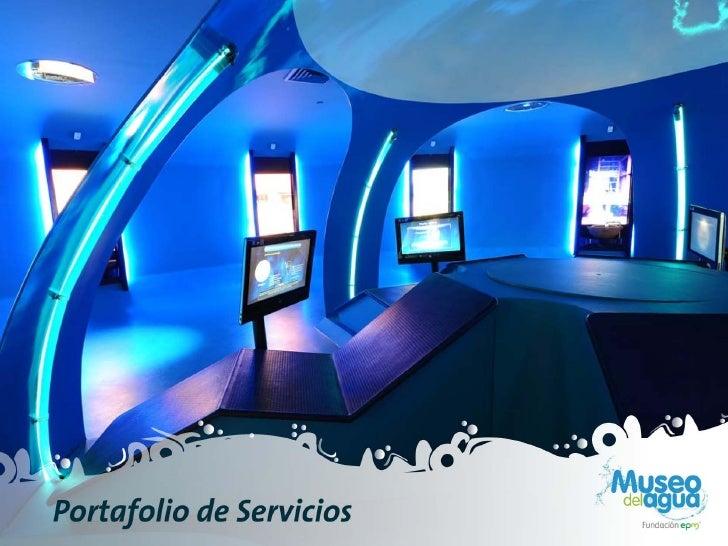 Portafolio Museo del Agua 2012