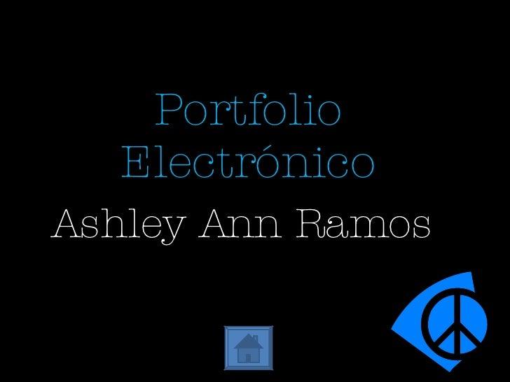 Ashley Ann Ramos Portfolio Electrónico
