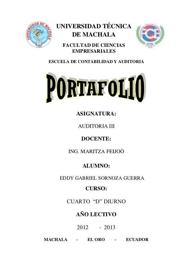 UNIVERSIDAD TÉCNICA       DE MACHALA      FACULTAD DE CIENCIAS         EMPRESARIALES ESCUELA DE CONTABILIDAD Y AUDITORIA  ...