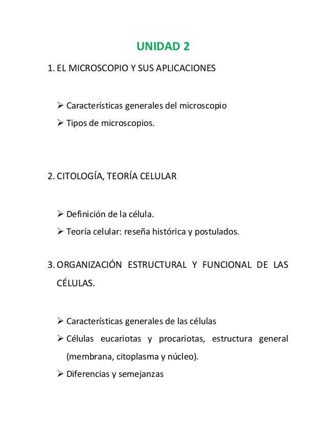 UNIDAD 2 1. EL MICROSCOPIO Y SUS APLICACIONES  Características generales del microscopio  Tipos de microscopios. 2. CITO...