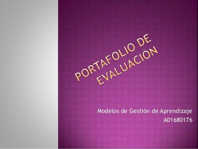 Modelos de Gestión de Aprendizaje  A01680176