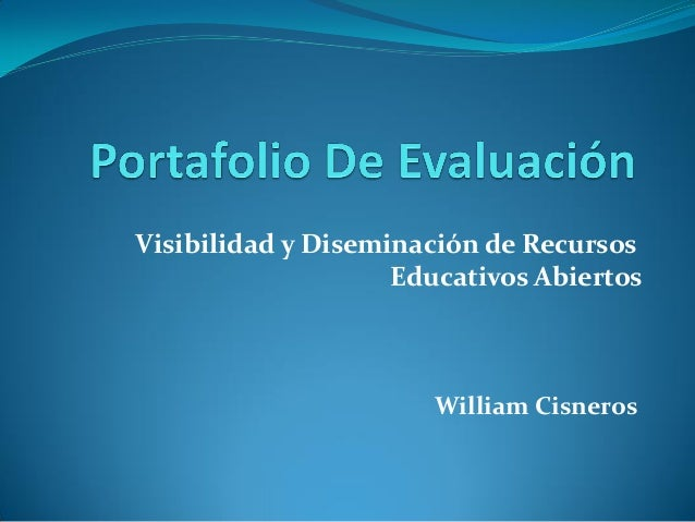 William Cisneros Visibilidad y Diseminación de Recursos Educativos Abiertos