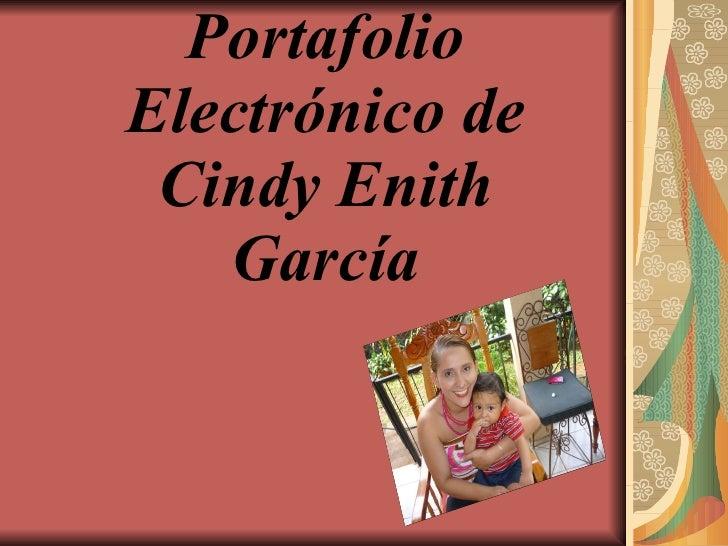 Portafolio Electrónico de Cindy Enith García