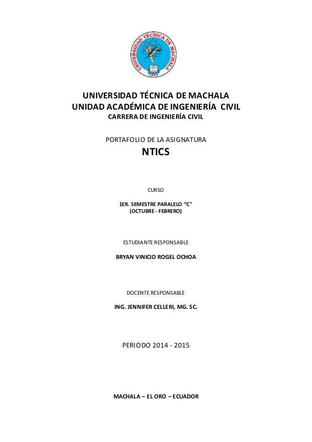 UNIVERSIDAD TÉCNICA DE MACHALA UNIDAD ACADÉMICA DE INGENIERÍA CIVIL CARRERA DE INGENIERÍA CIVIL PORTAFOLIO DE LA ASIGNATUR...