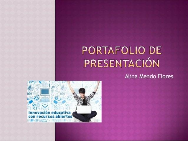 Portafolio de presentación semana 4-Alina Mendo