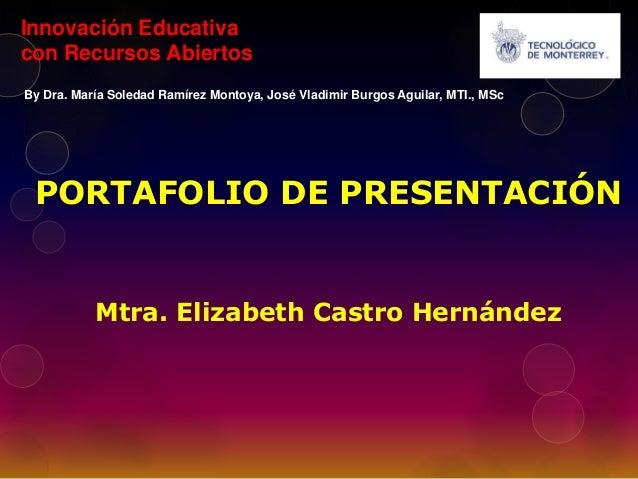 Innovación Educativa  con Recursos Abiertos  By Dra. María Soledad Ramírez Montoya, José Vladimir Burgos Aguilar, MTI., MS...