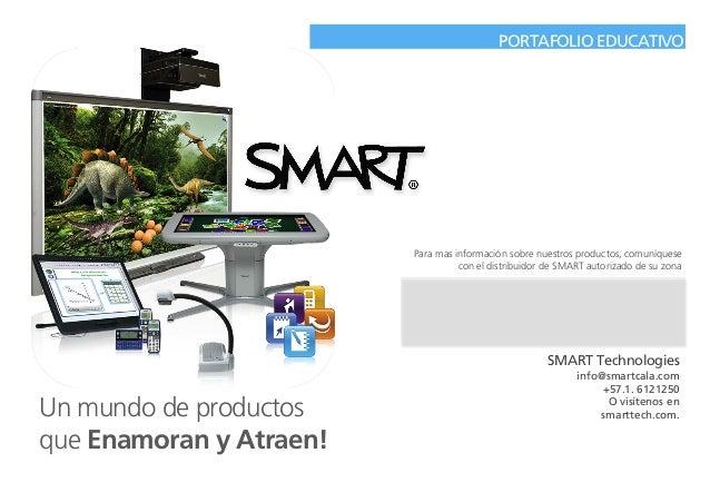 PORTAFOLIO EDUCATIVO Un mundo de productos que Enamoran y Atraen! Para mas información sobre nuestros productos, comuníque...