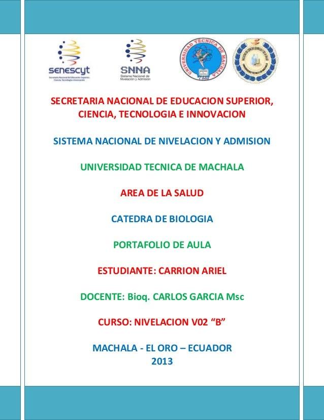 SECRETARIA NACIONAL DE EDUCACION SUPERIOR, CIENCIA, TECNOLOGIA E INNOVACION SISTEMA NACIONAL DE NIVELACION Y ADMISION UNIV...