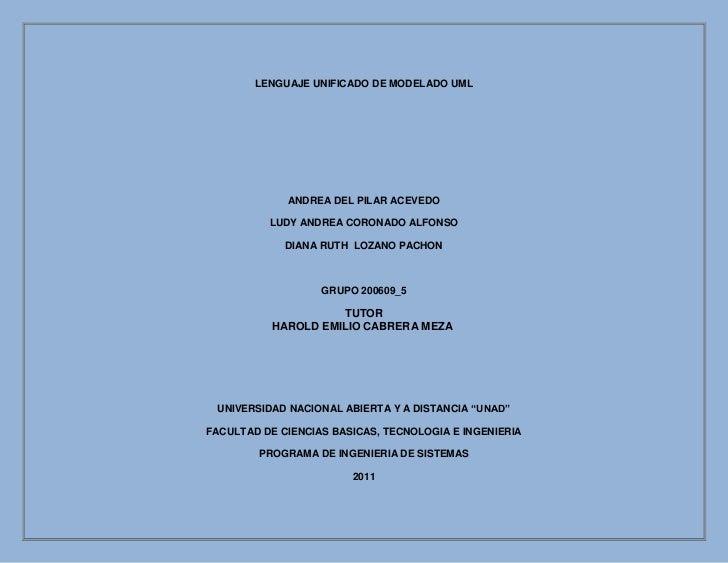 LENGUAJE UNIFICADO DE MODELADO UML             ANDREA DEL PILAR ACEVEDO          LUDY ANDREA CORONADO ALFONSO             ...