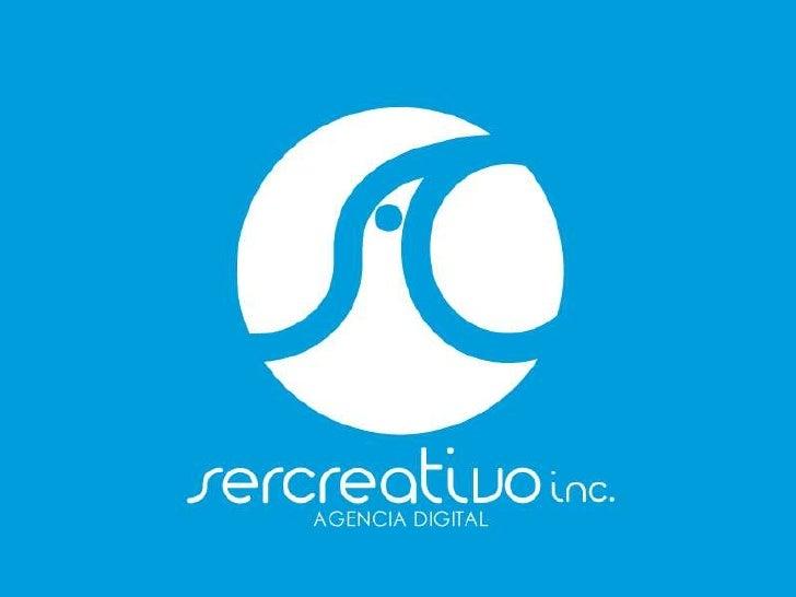 Sercreativo Inc.• Somos una agencia digital con un fuerte  compromiso por la excelencia de nuestros  servicios, con mas de...