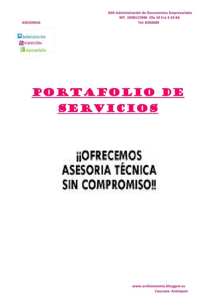 ADE Administración de Documentos Empresariales                       NIT. 1038112946 Clle 10 Cra 3 10-66 ASESORIAS        ...