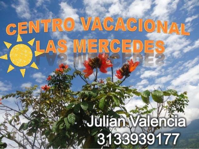 Portafolio de servicios Centro Vacacional Las Mercedes :D