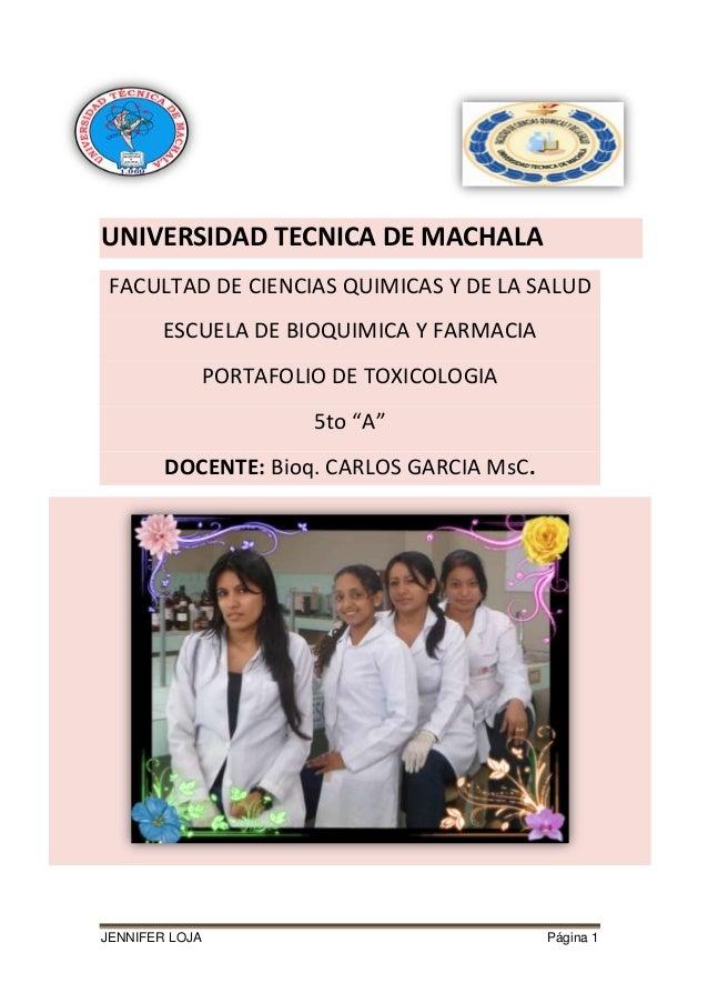 UNIVERSIDAD TECNICA DE MACHALA FACULTAD DE CIENCIAS QUIMICAS Y DE LA SALUD ESCUELA DE BIOQUIMICA Y FARMACIA PORTAFOLIO DE ...