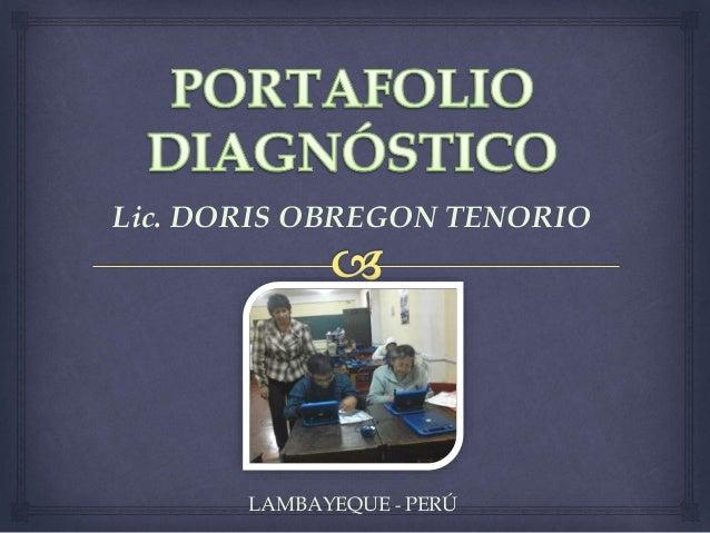 Lic. DORIS OBREGON TENORIO LAMBAYEQUE - PERÚ