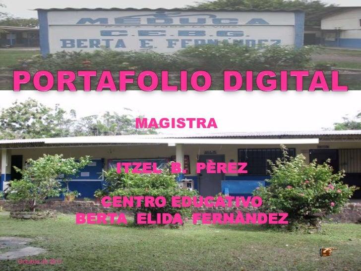 MAGISTRA                      ITZEL B. PÈREZ                    CENTRO EDUCATIVO                  BERTA ELIDA FERNÀNDEZOct...