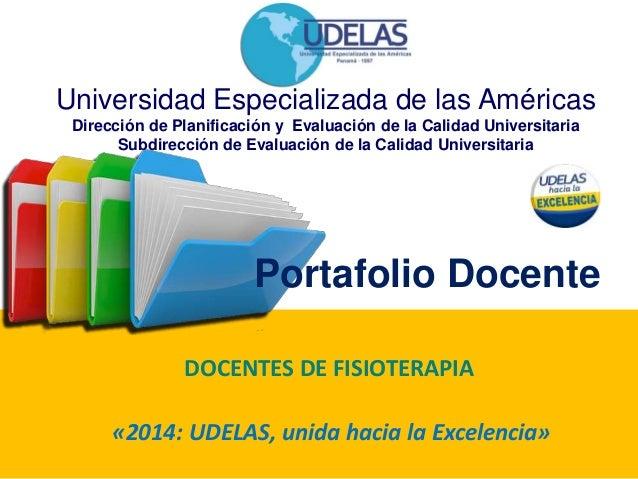Universidad Especializada de las Américas  Dirección de Planificación y Evaluación de la Calidad Universitaria  Subdirecci...