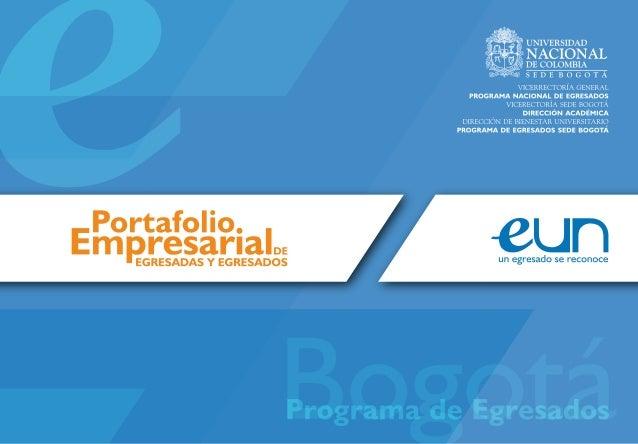 Portafolio Empresarial Egresados Universidad Nacional de Colombia 2013