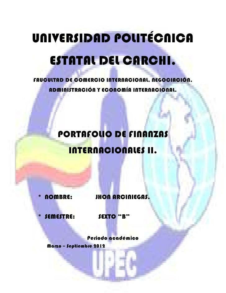 UNIVERSIDAD POLITÉCNICA     ESTATAL DEL CARCHI.FAUCULTAD DE COMERCIO INTERNACIONAL, NEGOCIACIÓN,    ADMINISTRACIÓN Y ECONO...