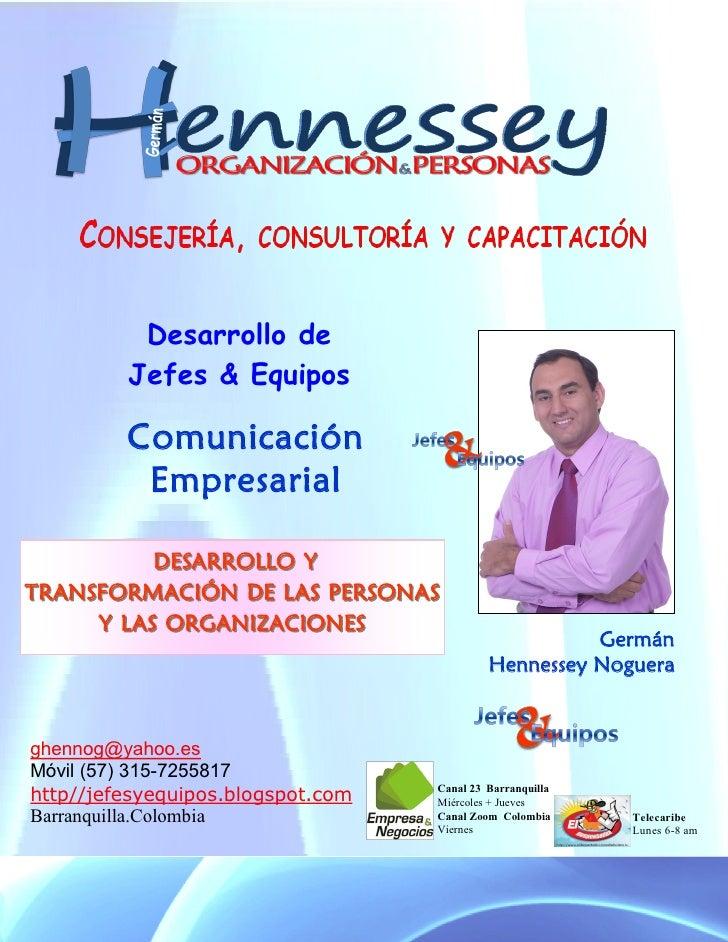 Desarrollo de          Jefes & Equipos           Comunicación           Empresarial            DESARROLLO Y TRANSFORMACIÓN...