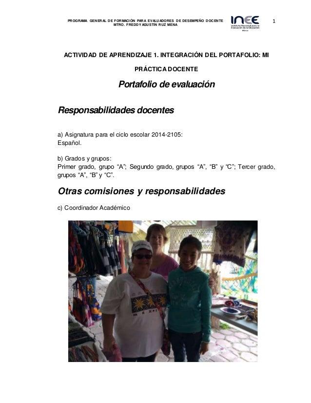 1PROGRAMA GENERAL DE FORMACIÓN PARA EVALUADORES DE DESEMPEÑO DOCENTE MTRO. FREDDY AGUSTÍN RUZ MENA ACTIVIDAD DE APRENDIZAJ...
