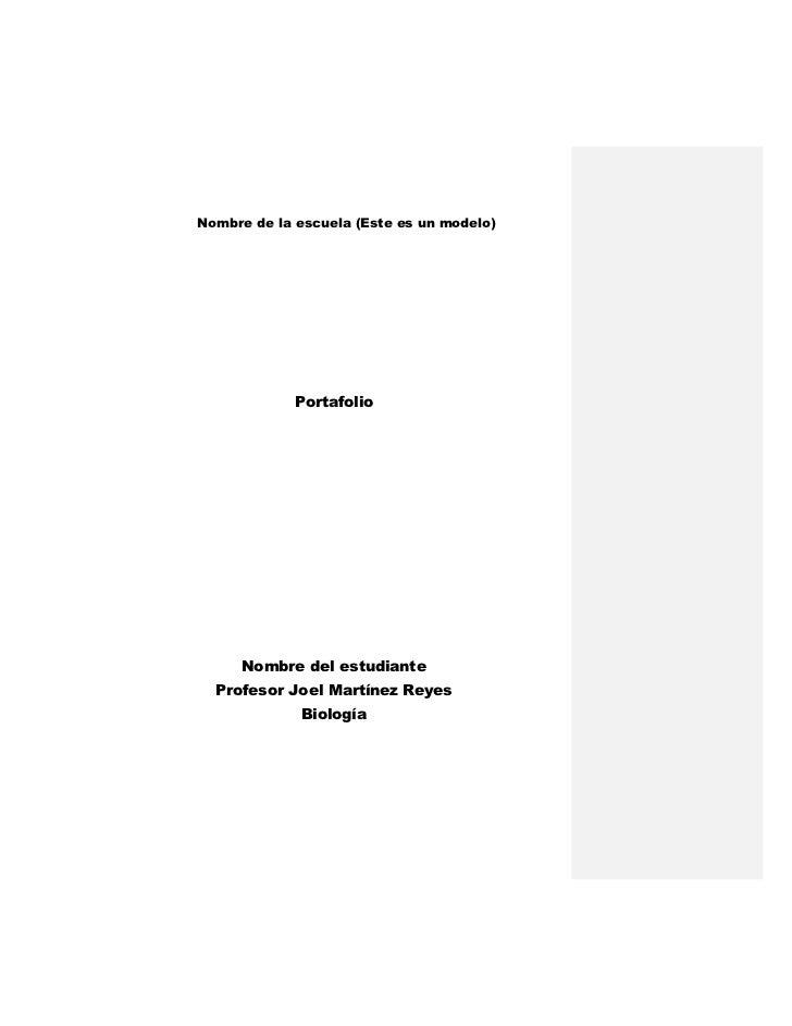 Nombre de la escuela (Este es un modelo)             Portafolio     Nombre del estudiante  Profesor Joel Martínez Reyes   ...
