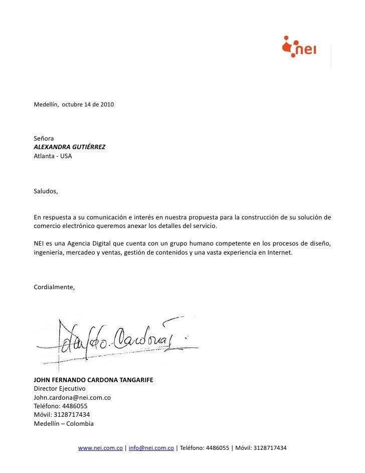 Medellín, octubre 14 de 2010SeñoraALEXANDRA GUTIÉRREZAtlanta - USASaludos,En respuesta a su comunicación e interés en nues...