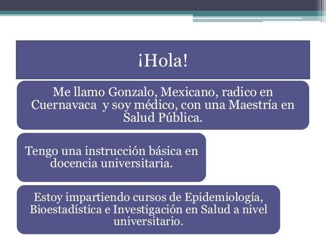 ¡Hola! Me llamo Gonzalo, Mexicano, radico en Cuernavaca y soy médico, con una Maestría en Salud Pública. Tengo una instruc...