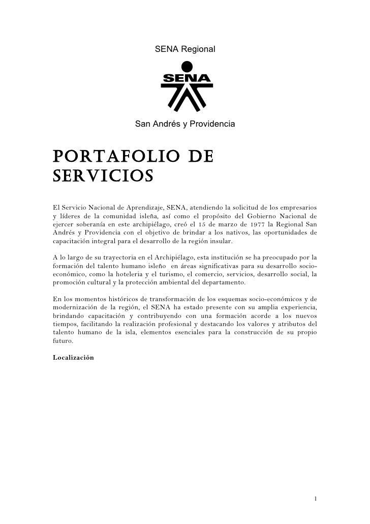 SENA Regional                           San Andrés y ProvidenciaPortafolio deSerViCioSEl Servicio Nacional de Aprendizaje,...