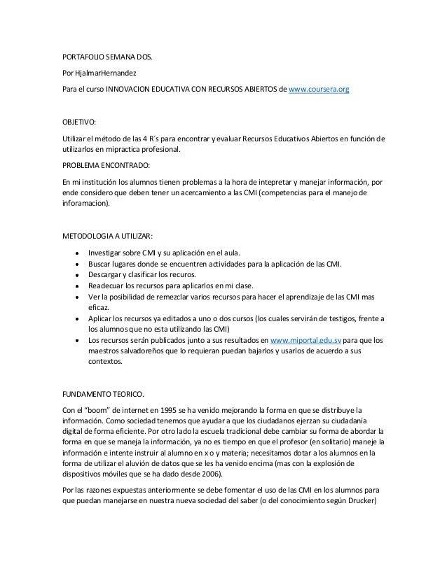 PORTAFOLIO SEMANA DOS. Por HjalmarHernandez Para el curso INNOVACION EDUCATIVA CON RECURSOS ABIERTOS de www.coursera.org O...