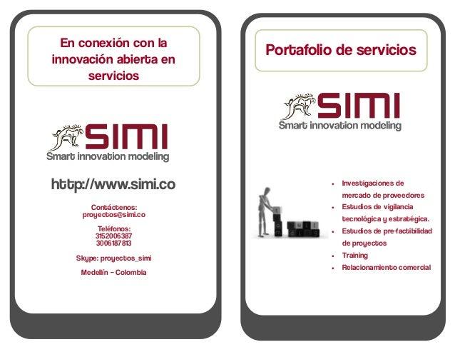 En conexión con la                            Portafolio de serviciosinnovación abierta en      servicioshttp://www.simi.c...