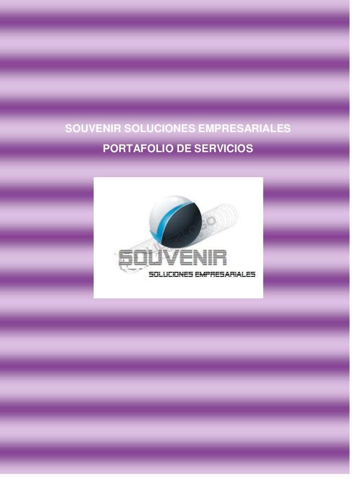 SOUVENIR SOLUCIONES EMPRESARIALES     PORTAFOLIO DE SERVICIOS