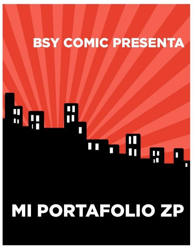 BSY COMIC PRESENTA MI PORTAFOLIO ZP