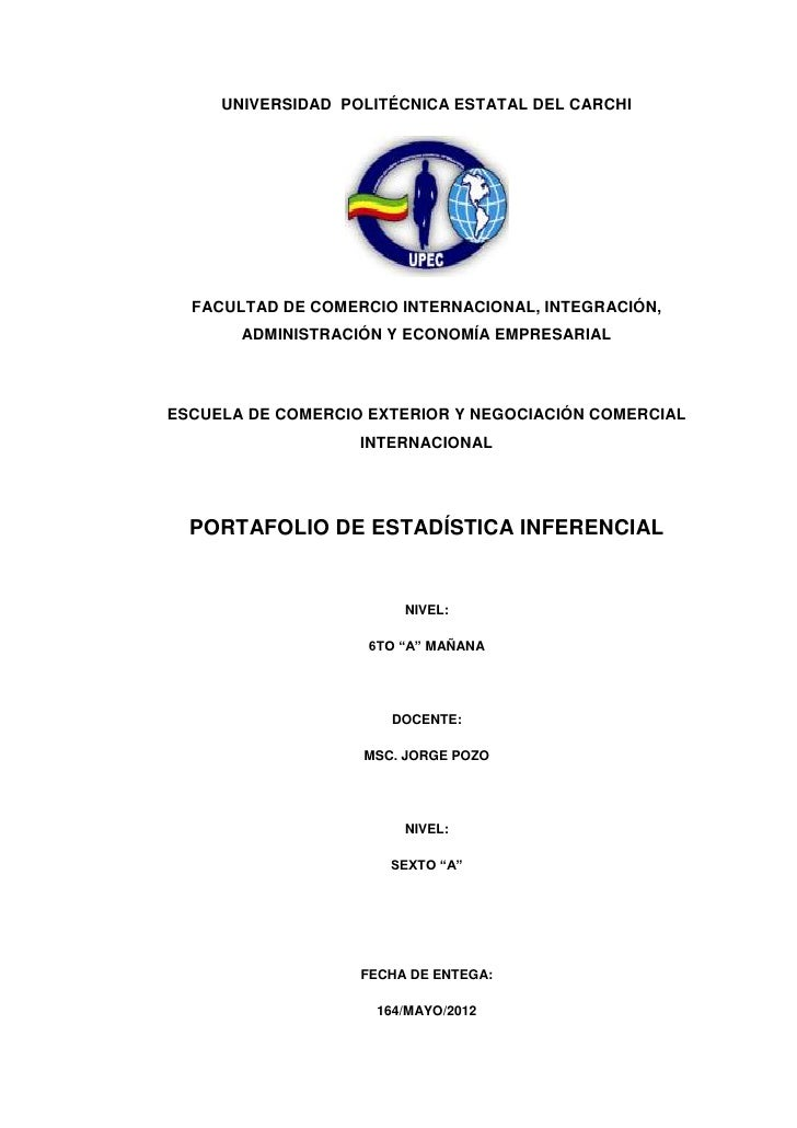 UNIVERSIDAD POLITÉCNICA ESTATAL DEL CARCHI  FACULTAD DE COMERCIO INTERNACIONAL, INTEGRACIÓN,       ADMINISTRACIÓN Y ECONOM...